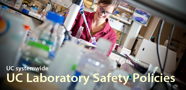 UC systemwide laboratory safety policies