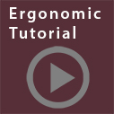 ergonomic tutorial
