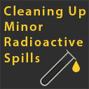 clean up minor radiation spill