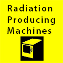 radiation producing machines